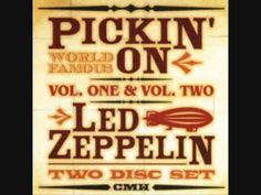 Pickin on Led Zeppelin 1 & 2 CD set combines both volumes of the bluegrass tribute to the heavy metal band, taking on the band's best-loved hits, proving that, whether hillbilly or head-bangin', the song does indeed remain the same. Led Zeppelin Dyer Maker, Gallows, Heavy Metal Bands, Great Bands, Videos, Songs, Casey Kasem, Hillbilly, Top 40