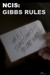 Gibb's Rule #51: Sometimes-You're Wrong