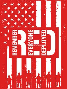 (Remember Everyone Deployed)' T-Shirt by pixhunter Red Friday Shirts, Heroes United, Thank You Veteran, Friday Images, Country Girl Life, Remember Everyone Deployed, Navy Girlfriend, Vinyl Shirts, Encouragement Quotes