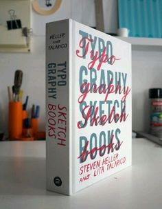Typography / Typography sketchbooks