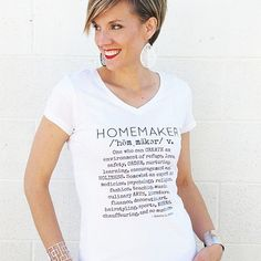 Elevate the word HOMEMAKER! rock your mommy style with this definition tee!