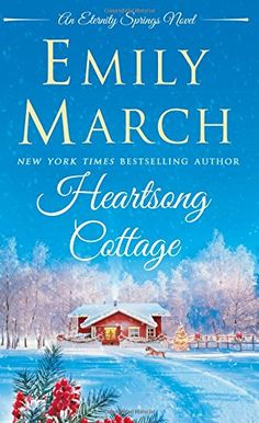 Heartsong Cottage (Eternity Springs Novels (Unnumbered)) by Emily March http://www.amazon.de/dp/1250072964/ref=cm_sw_r_pi_dp_49xuwb12MXNXT