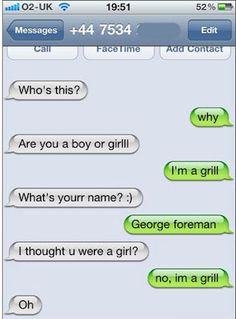 The Grill: | 25 Perfect Ways To Respond To A Wrong Number Text