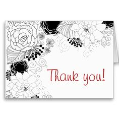 Garden Party Thank You  Beautiful Thank you card that is perfect for any garden party event or rustic wedding featuring a fabulous spray of swirling flower blooms all in black and white, the words Thank you can be easily customized to any color that you want so that it matches your parties color scheme! Personalize the inside with your words to express your thanks for what ever the event was! You can choose from the note card size or the greeting card size.