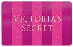 Get a $250 Gift Card at VICTORIA'S SECRET