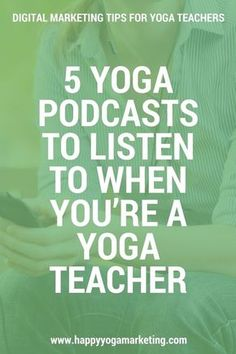 5 Yoga Podcasts To Listen To When You're A Yoga Teacher via @happyyogatravels