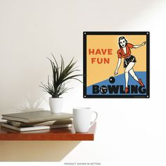 Bowling Have Fun Vintage Style Sports Sign   Game Room Decor   RetroPlanet.com Give your game room or bar vintage style appeal with this charming metal sign. Made of heavy duty steel, it features it's a truly fantastic reproduction that looks just like it would in the good ol' days. Hang it up and enjoy the view while you score your next strike.