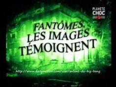 FANTÔMES - Les images témoignent ! C'est un documentaire (0h41) sur ces phénomènes paranormaux d'entités défuntes qui se manifesteraient, avec des images troublantes que des scientifiques et des médiums tentent d'expliquer selon leurs convictions.