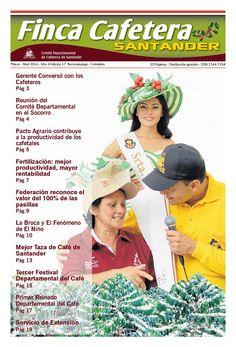 Finca Cafetera Santander - Edición N. 17  El Tercer Festival Departamental del Café es protagonista en esta edición de Finca Cafetera Santander.