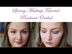 Spring Makeup Tutorial: Radiant Orchid // Hooded Eyelids //Using essence makeup