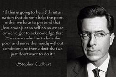 Truth told by Stephen Colbert