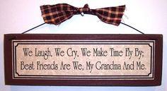 BEST FRIEND GRANDMA sign...