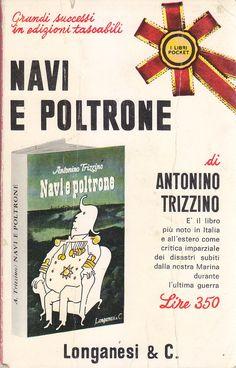 NAVI E POLTRONE di Antonino Trizzino 1966 Longanesi Editore libri pocket