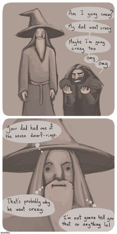 """Way to go, Gandalf.>>Gandalf & Dumbledore must have a secret club called """"DON'T EVER TELL THE CHOSEN ONE ANYTHING USEFUL"""" LOL"""