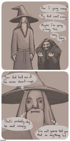 Way to go, Gandalf.