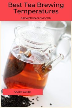 What temperature is the best for brewing tea?  Find out how to make the best tea ever depending on the type of tea you love. Types Of Tea, Tea Benefits, Brewing Tea, Best Tea, How To Make Tea, Cold Brew, Tea Recipes, Drinking Tea, Tea Cups