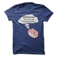 I'm a little cooler T-Shirts, Hoodies. CHECK PRICE ==► https://www.sunfrog.com/Funny/Im-a-little-cooler.html?id=41382