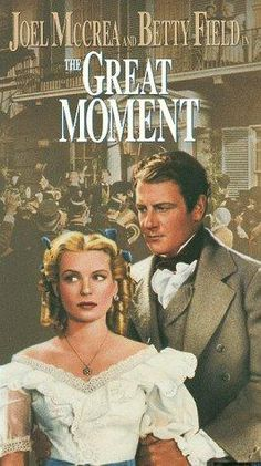The Great Moment Written and Directed by Preston Sturges