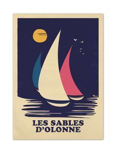 """€25 . Affiche Illustration Originale LES SABLES D'OLONNE """"RETRO SAILING"""" . Papier 350g/m² Couché Mat"""