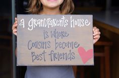 grandparents house Where cousins become best friends. $28.95, via Etsy.