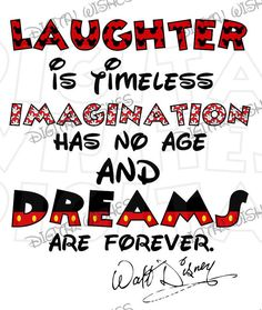 Laughter is timeless Walt Disney quote Digital Iron on transfer clip art image INSTANT DOWNLOAD DIY for Shirt