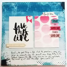 "Live for Today      8""x8"" Hybrid Layout      Digi Supplies:     Storyteller Reed Collection by Just Jaimme      Other Supplies:     Neenah Bright White Cardstock"