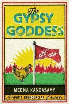 The Gypsy Goddess - Meena Kandasamy - A fire Brand Author from Chennai India