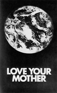 Mother's Day is a time we think about our mothers and also our Mother! Mother Earth, that is. Into The Wild, Love You, Let It Be, We Are The World, Visual Statements, Earth Day, Planet Earth, Earth Month, Earth Hour