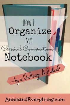 How I Organize My Classical Conversations Homeschool Notebook ~ Annie and Everything