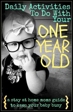 Daily Activities To Do With Your One Year Old. Love the sticker chart idea for later.