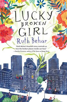 Lucky Broken Girl | Ruth Behar | Penguin Random House | April 11, 2017 | ISBN: 9780399546440