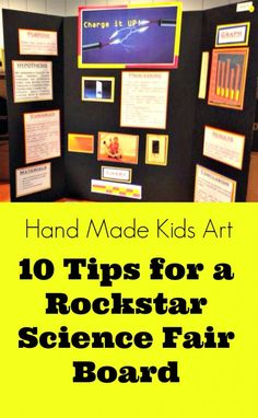 Science Fair Projects: How to make your board a rockstar standout from Hand Made Kids Art  #handmadekidsart #sciencefair