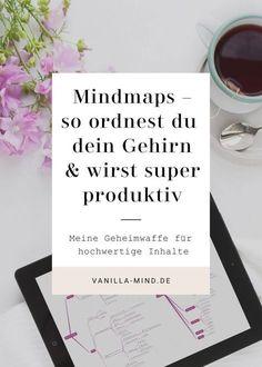 Klarheit im Kopf: mit Mindmaps | effektives Arbeiten | Produktivität steigern | Blockaden überwinden | Motivation | vanilla-mind.de
