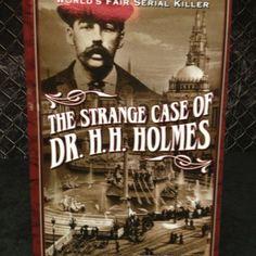 The Strange Case of H.H. Holmes, by John Borowski (2005).