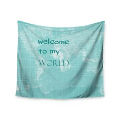 Kess InHouse Catherine Holcombe 'Welcome to my World Quote' 51x60-inch Tapestry