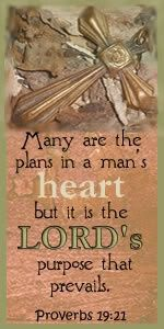 Many are the plans in a human heart,  but it is the Lord's purpose that prevails.  Proverbs 19:21