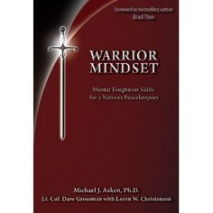 Warrior Mindset: Mental toughness is esssential for elite human performance and especially in high stress situations. While mental toughness is a singular value in both military and law enforcement training and missions, too often, there is a disconnect between tallking about and actually training it. Warrior MindSet defines mental toughness and describes its critical need and function in the face of the performance degrading effects of combat, mission or response stress.