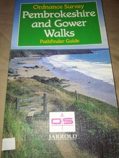 OS Pathfinder Guide: Pembrokeshire and Gower Walks