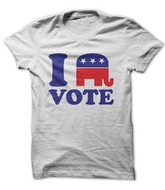 I Vote Republican Tee Shirts $21 http://www.sunfrogshirts.com/Political/i-vote-republican.html?34281
