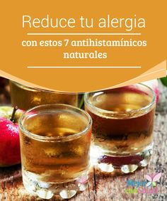 Reduce tu alergia con estos 7 antihistamínicos naturales Las alergias son una respuesta del sistema inmunitario ante agentes externos como pueden ser el polen o los ácaros.