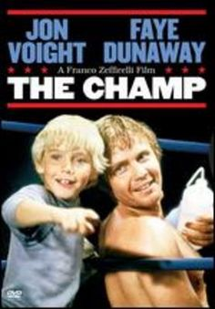 The Champ. I love this movie & I want it!! One of my all time favs! I tend to cry my eyes out for the most of it cuz little Ricky Schroder is just about an identical twin to my little brother Austin & he is character is such a wonderful kid!