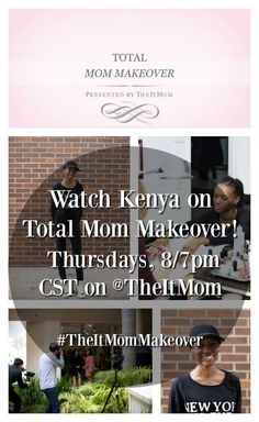 Kenya Thomas from TheSkinnyNYC is on tonight's episode of Total Mom Makeover!