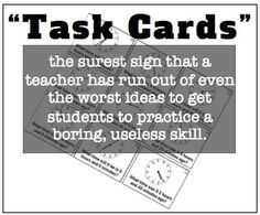 Task Cards: Why They Suck, What You Can Do About Them