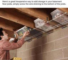 12 Simple Storage Solutions for Small Spaces Don't waste all that space between joists in a basement or garage. Screw wire shelving to the underside of the joists. Attic Storage, Extra Storage, Easy Storage, Overhead Storage, Storage Tubs, Creative Storage, Smart Storage, Garage Ceiling Storage, Storage Room Ideas