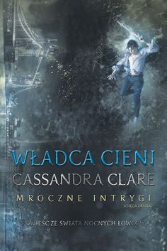[Book] Lord of Shadows (The Dark Artifices by Cassandra Clare The Dark Artifices, Cassandra Clare, The Mortal Instruments, Science Fiction, Books To Read, My Books, Roman, Lord Of Shadows, Popular Books