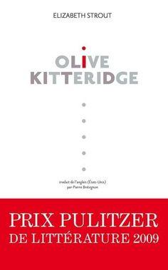 Olive Kitteridge - Prix Pulitzer de littérature 2009 de Elizabeth Strout - Livre Roman - Elle