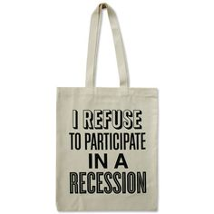 Recession Tote Bag by Alphabet Bags