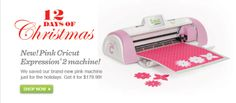 12 Days of Christmas New! Pink Cricut  Expression 2 machine!  We saved our brand-new pink machine just for the holidays. Get it for $179.99!...