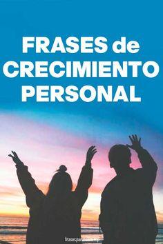 Textos, reflexiones y ✅ FRASES de Crecimiento Personal y Profesional para un CAMBIO de VIDA ✅ ➤ Cuidado Personal, Amor Propio, Motivadoras y Bonitas
