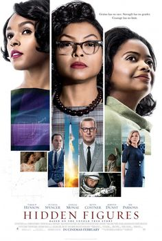 Hidden Figures with Tiraji P. Hansen, Octavia Spencer, and Janelle Monae!!! Amazing Actresses and actors in this brilliant film.